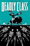 Deadly Class (2019) 06: Nicht das Ende