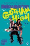 Gotham High - Alle für Keinen