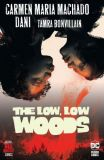 The Low, Low Woods (2019) HC