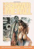 Texte zur Graphischen Literatur 02: Das war Schwermetall, Band 2: 1988-1999 (Vorzugsausgabe)