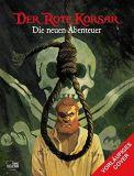 Der Rote Korsar - Die neuen Abenteuer 01: Hängt ihn höher!