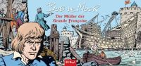 Der Müller der Grande Françoise