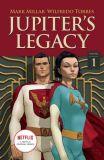 Jupiters Legacy - Netflix Edition (2020) TPB 01: Jupiters Circle 1