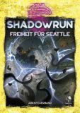 Freiheit für Seattle (Shadowrun 6. Edition)