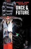 Once & Future 01: Der König ist untot