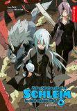 Meine Wiedergeburt als Schleim in einer anderen Welt - Light Novel 06