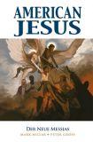 American Jesus (2020) 02: Der neue Messias