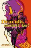 Dracula, motherfucker! (2020) HC