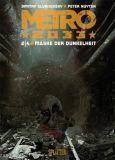 Metro 2033 Band 02: Maske der Dunkelheit