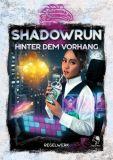 Hinter dem Vorhang (Shadowrun 6. Edition)