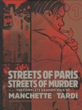 The Complete Graphic Noir of Manchette + Tardi (2020) HC 01: Streets of Paris, Streets of Murder