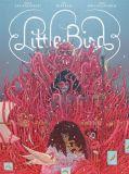 Little Bird 01: Der Kampf um Elders Hope
