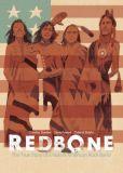 Redbone: The True Story of a Native American Rock Band (2020) TPB