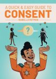 A Quick & Easy Guide to Consent (2020) Graphic Novel