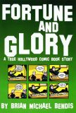 Fortune and Glory: A True Hollywood Comic Book Story (1999) 03