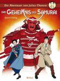Die Abenteuer von Julius Chancer 04: Das Geheimnis der Samurai