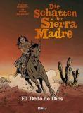 Die Schatten der Sierra Madre 03: Es Dedo de Dios