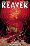 Reaver (2019) TPB 02: The Grim After
