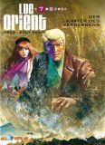 Luc Orient 07: Der Krater des Verderbens (Vorzugsausgabe)