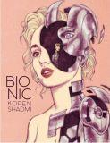 Bionic (2020) Graphic Novel