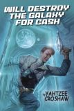 Will destroy the Galaxy for Cash (2020) Novel