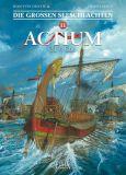 Die grossen Seeschlachten 11: Actium 31 v. Chr.