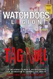Watch Dogs: Legion - Tag Null (Roman)