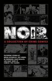 Noir: A Collection of Crime Comics (2020) HC