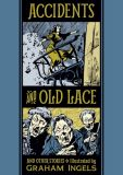 Accidents and Old Lace and other Stories Illustrated by Graham Ingels (2020) HC