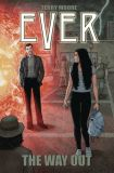Ever: The Way Out (2020) Graphic Novel