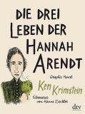 Die drei Leben der Hannah Arendt - Graphic Novel