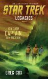Star Trek - Legacies Roman 01: Von einem Captain zum anderen