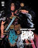 Wonder Woman: Dead Earth (2019) HC