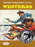 Fleetway Picture Library Classics (2019) 06: Westerns