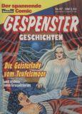 Gespenster-Geschichten (1980) Taschenbuch 47: Die Geisterlady vom Teufelsmoor