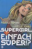 Supergirl: Einfach super!? (2021) Graphic Novel
