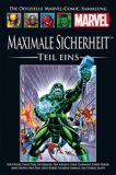 Die Offizielle Marvel-Comic-Sammlung 203: (161): Maximale Sicherheit, Teil Eins