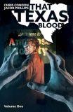 That Texas Blood (2020) TPB 01