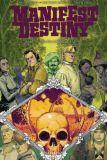 Manifest Destiny 07: Talpa Lumbricus & Lepus