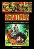 Roy Tiger: Hintergründe, Bibliographie & Original Art