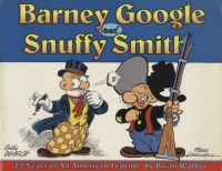 Barney Google and Snuffy Smith: 75 Years of An American Legend (1994) TPB
