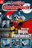 Lustiges Taschenbuch 542: Wohin des Weges, Phantomias?