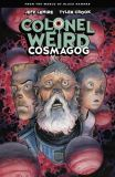 Colonel Weird: Cosmagog (2020) TPB: From the World of Black Hammer