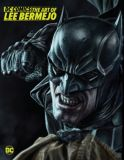 DC Comics: The Art of Lee Bermejo (2021) HC