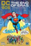 DC throught the 80s: The End of Eras (2020) HC