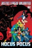 Justice League Unlimited (2004) Graphic Novel: Hocus Pocus