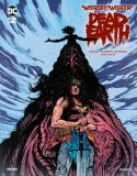 Wonder Woman: Dead Earth (2020) HC 04