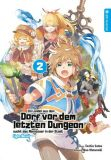 Ein Landei aus dem Dorf vor dem letzten Dungeon sucht das Abenteuer in der Stadt - Light Novel 02