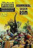 Illustrierte Klassiker Sonderband 23: Hannibal gegen Rom