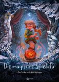 Die magische Spieluhr 03: Die Suche nach den Anfängen